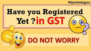 Are you not Registared with GST Yet ? dont worry just watch the video in Hindi By CA Mohit Goyal