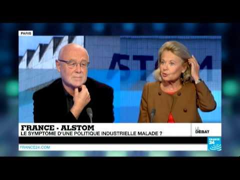 France - Alstom : le symptôme d'une politique industrielle malade ? (Partie 1) - #DébatF24