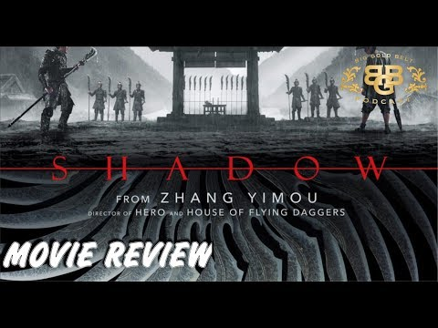 Shadow 影  (2018 Film) - Movie Review    (2019) Official US Release