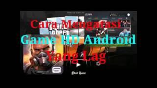 download lagu Cara Mengatasi Game  Android Yang Lag/for Close gratis