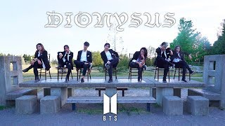 [DIONYSUS 디오니소스 DANCE COVER] -- BTS -- 방탄소년단 [YOURS TRULY COLLAB]