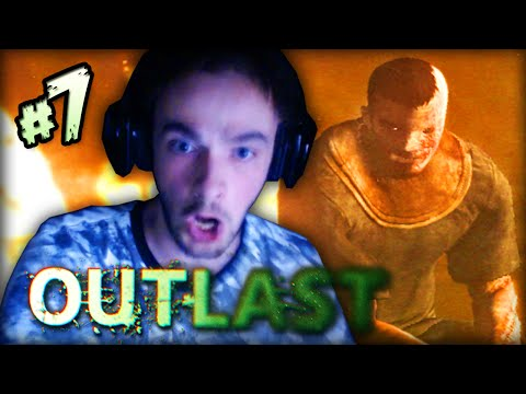 OUTLAST (SCARY) - Part #7 -