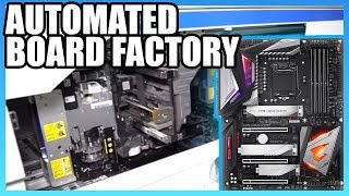 How Motherboards Are Made (2019) | Taiwan Automated Factory Tour, ft. Gigabyte