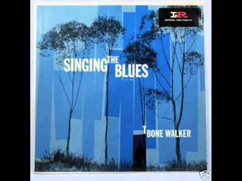 So blue blues : T-Bone Walker