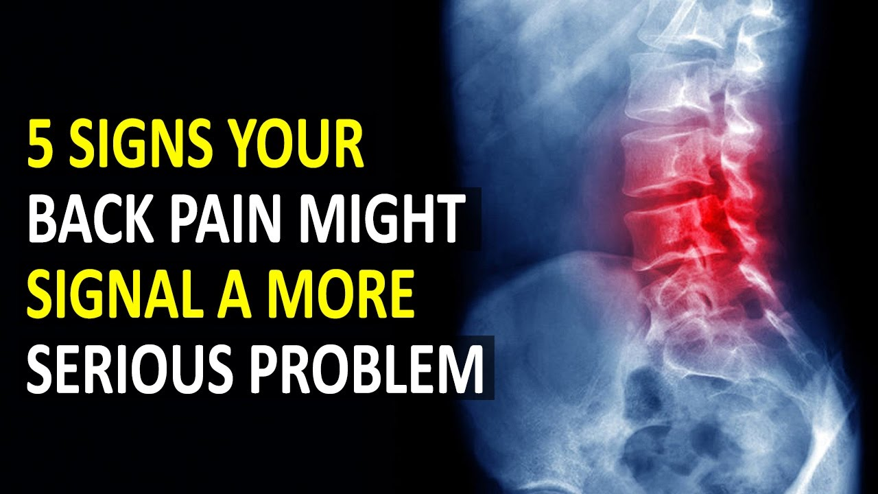 5 Signs Your Back Pain Might Signal A More Serious Problem