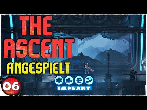 The Ascent Deutsch 🔴 Schiffsstürmung (06) [2K]