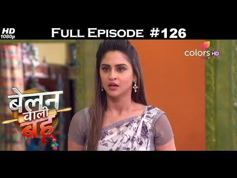 Belanwali Bahu - 22nd June 2018 - बेलन वाली बहू - Full Episode thumbnail