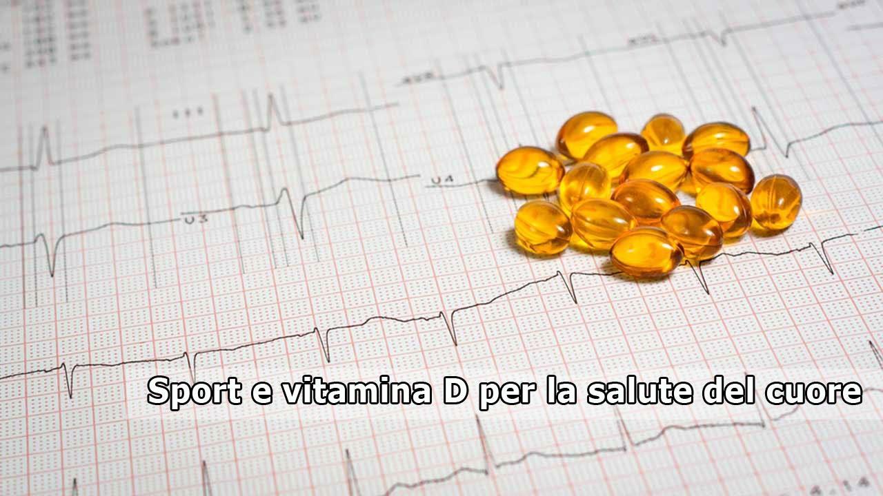 Sport e vitamina D per la salute del cuore