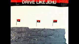 Download Lagu Drive Like Jehu - Drive Like Jehu [1991, FULL ALBUM] Gratis STAFABAND
