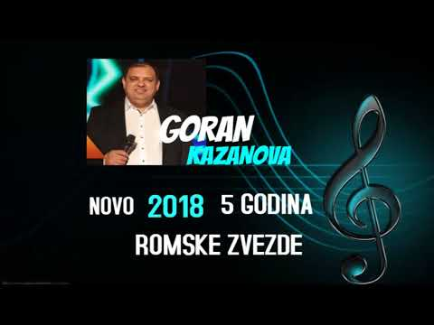 Goran Kazanova - 5 Godina © ROMSKE ZVEZDE©