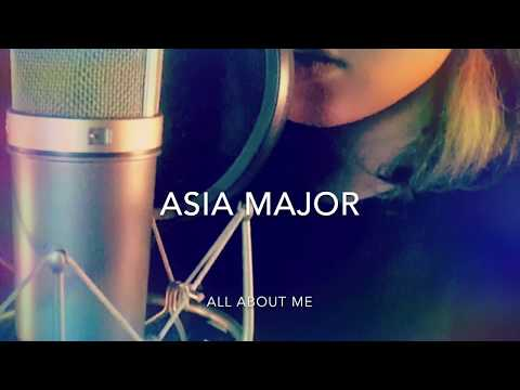 Asia Major - all about me
