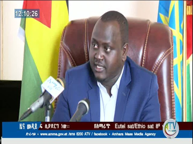 Ethiopia: The President Of Beneshangul Talked About Displaced Amhara People From Beneshangul