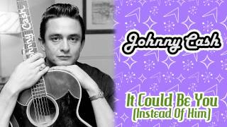 Watch Johnny Cash It Could Be You (instead Of Him) video