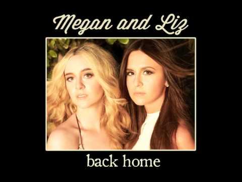 Megan And Liz - Back Home