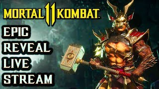Mk 11 Reveal Event Live Stream Mortal Kombat 11 Gameplay Story Characters And More