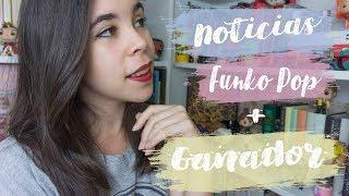 Noticias Funko Pop + Ganador/ra del Sorteo - Funko pop con Noelia