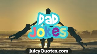 Funny Dad Jokes - Will Make You Laugh Out Loud