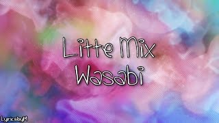 Little Mix Wasabi