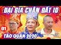 Hài Tết 2020 | Đại Gia Chân Đất 10 - Tập 1 | Táo Quân 2020 | Phim Hài Trung Hiếu, Quang Tèo Mới Nhất thumbnail