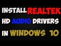 How to install realtek hd audio drivers in windows 10