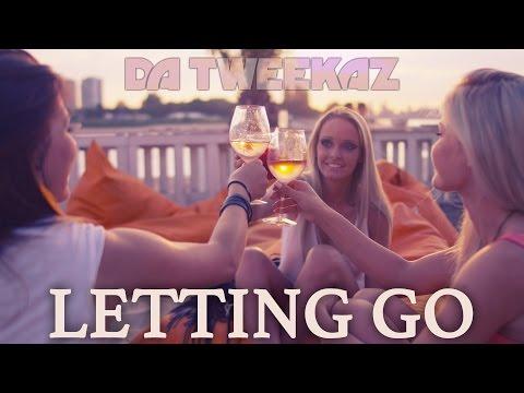 Da Tweekaz - Letting Go