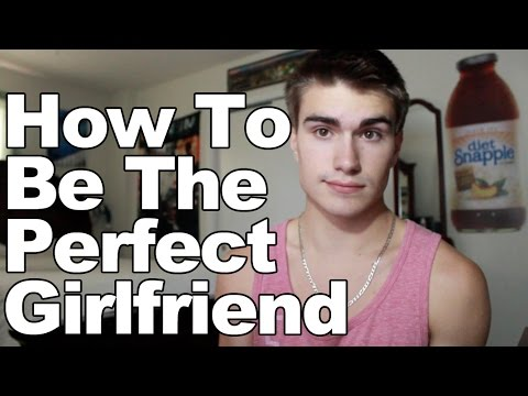 How To Be A Perfect Girlfriend video