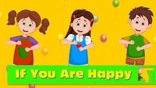 If You Are Happy (And You Know It) | Nursery Rhymes | Children songs