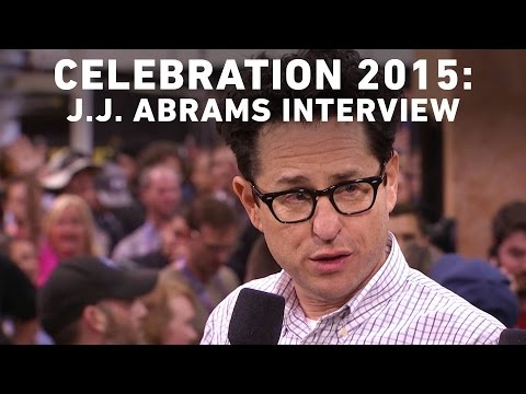 J.J. Abrams Interview with StarWars.com - Star Wars Celebration Anaheim