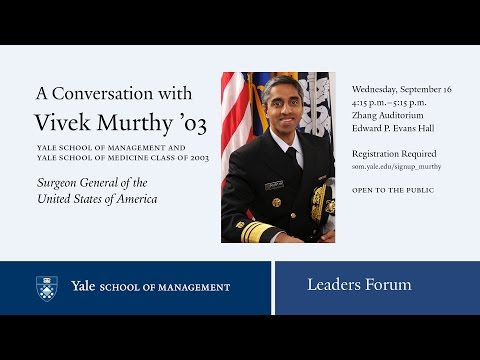 A Conversation with Vivek Murthy MBA/MD '03, Surgeon General of the United States