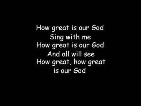 How Great Is Our God (with lyrics) Music Videos