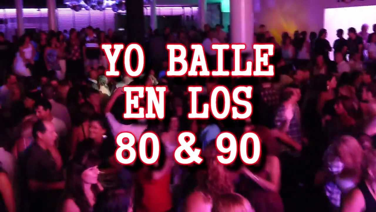 yo baile en los 80 y 90 - domingo 1 de abril - club-space