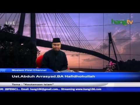 Ust  Abduh - Keutama'an Islam