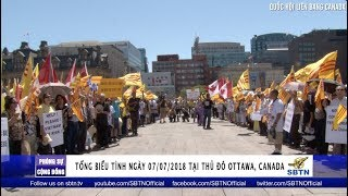 PHÓNG SỰ CỘNG ĐỒNG: Tổng biểu tình ngày 07/07/2018 tại thủ đô Ottawa, Canada