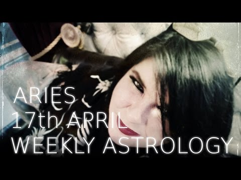 Aries Weekly Astrology Forecast April 17th 2017