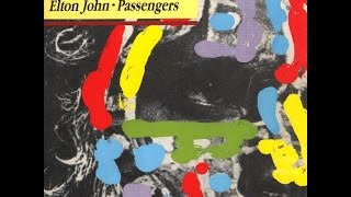 Watch Elton John Passengers video