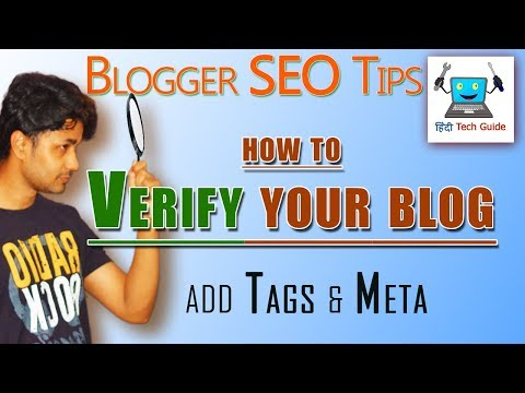 How to verify blog | how to add meta tag in blogger | Blogger SEO Tips And Tricks In Hindi