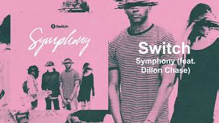 Switch 34 Symphony Feat Dillon Chase 34