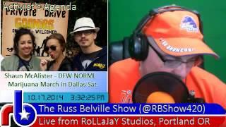 The Russ Belville Show #470 - Shaun McAlister on DFW NORML Marijuana March Tomorrow