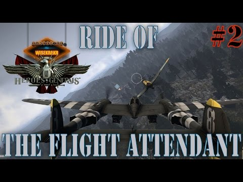 Heroes & Generals - RIDE OF THE FLIGHT ATTENDANT [Ep 2] | GamesWis