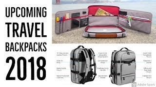 Top 5 Upcoming travel backpacks 2018 | travel backpack kickstarter