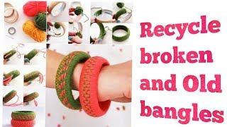 Recycle broken and Old bangles || Easy and Simple Craft.