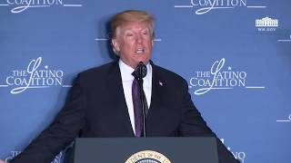 President Trump Delivers Remarks at the Latino Coalition Legislative Summit