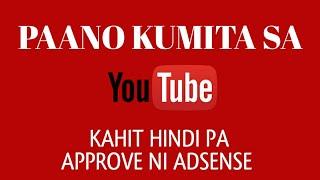 Paano Kumita sa YouTube Kahit Wala Ka Pang 4,000 Hours At 1,000 Subscribers