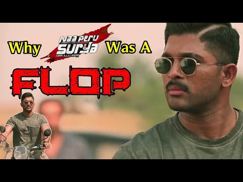 5 Reasons Why Allu Arjun Naa Peru Surya ( Surya The Soldier ) Was a Flop Movie In Telugu