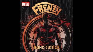 Frenzy - Blind Justice (2019)