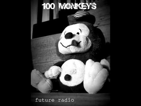 100 Monkeys - Future Radio