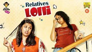 Relatives Lolli - Deenamma Jeevitham Epi #2    LOL OK PLEASE    Comedy Web Series