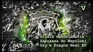 Dragon Nest Eu GandziaMafia