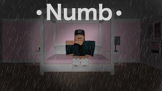 Numb | Sad Roblox Movie |