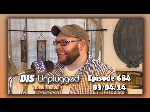 DIS Unplugged - Must Do's At Walt Disney World - 03/04/14